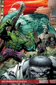 Hulk: Broken Worlds—Book Two