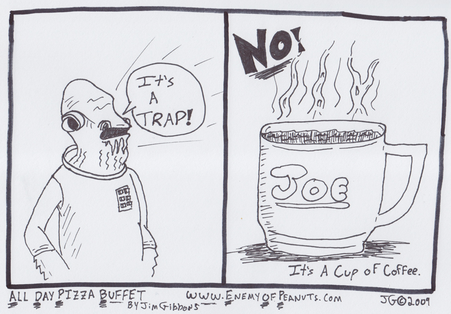 Oh, that wacky Ackbar! (Click to Enlarge)